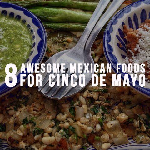 mexican food for cinco de mayo
